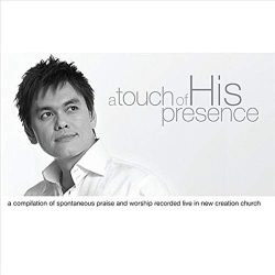 A Touch of His Presence / Joseph Prince