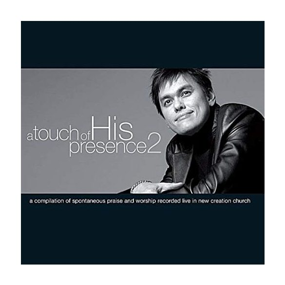 A Touch of His Presence 2 / Joseph Prince